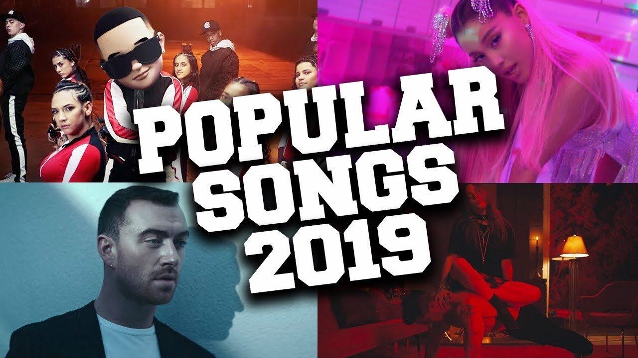 most popular song in the world 2019